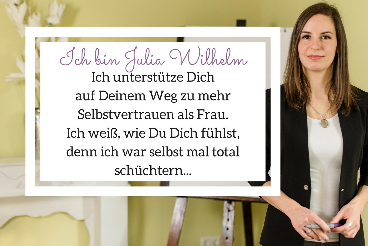 Selbstvertrauen für Frauen Julia Wilhelm